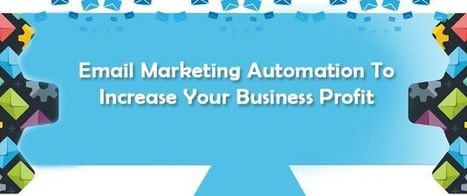 Email Marketing Automation To Increase Your Business Profit | AlphaSandesh Email Marketing Blog | best email marketing Tips | Scoop.it