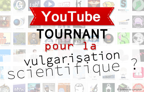 [Dossier] YouTube, un tournant pour la vulgarisation scientifique ? | EntomoScience | Scoop.it
