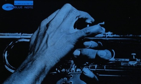 Blue Note changed my life: 16 artists pick their favourite Blue Note records of all time | Books | Scoop.it