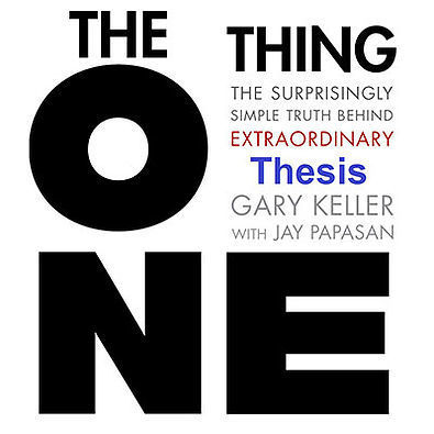 THE ONE THING | MyThesis Hub | Scoop.it