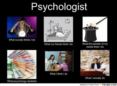 Psychologist | What I really do | Scoop.it