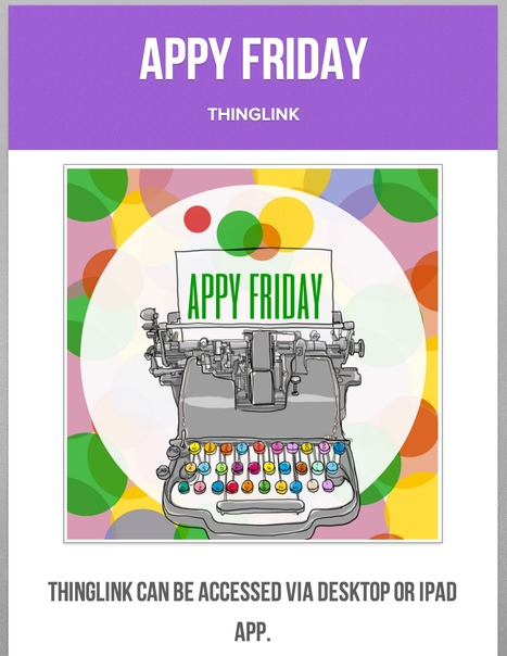 Librarians on the Fly: Appy Friday - Revisiting ThingLink | Educational technology | Scoop.it