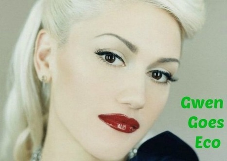 Gwen Stefani Launches New Eco Clothing Line - The LA Fashion magazine | Best of the Los Angeles Fashion | Scoop.it