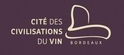 Conférence | La Cité des Civilisations du Vin | World Wine Web | Scoop.it