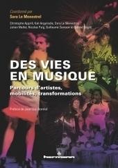 Musique Des vies en musique. Parcours d'artistes, mobilités, transformations | Danses et sociabilités | Scoop.it