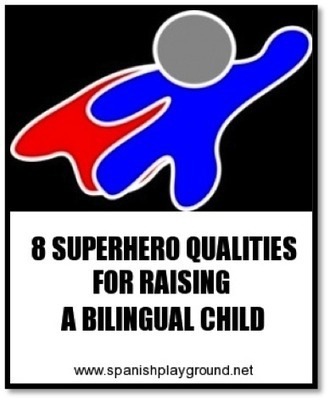 8 Superhero Qualities For Raising a Bilingual Child | Learn Spanish | Scoop.it