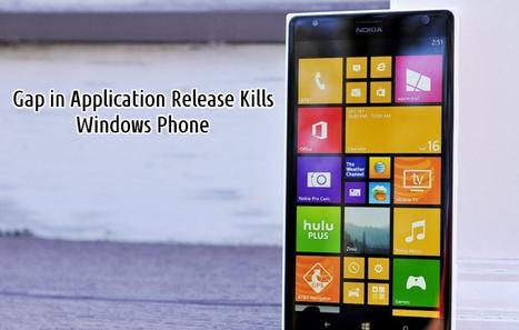 Gap in Application Release Kills Windows Phone   Web Development Blog, News, Articles   Scoop.it