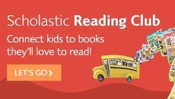 Scholastic Reading Club's Judy Newman: 'Joy and Bonding' | Ebook and Publishing | Scoop.it