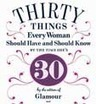 30 Things Every Woman Should Have and Should Know by the Time She's 30 | MORONS MAKING THE NEWS | Scoop.it