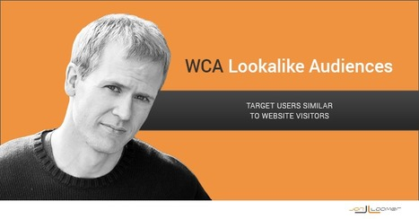 WCA Lookalike: Target Facebook Users Similar to Website Visitors | Facebook for Business Marketing | Scoop.it