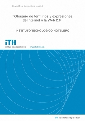(ES) (PDF) - Glosario de términos y expresiones de Internet y la Web 2.0  Instituto técnico Hotelero   Glossarissimo!   Scoop.it