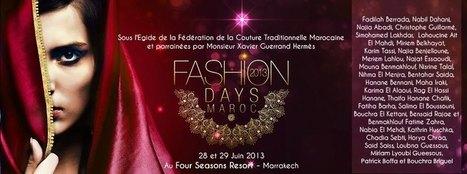Fashion Days Maroc 2013 à Marrakech du 27 au 30 juin 2013 :.   Marrakech Maroc   Scoop.it