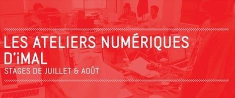 Imal : Les ateliers numériques d'été 2016 - #Processing, #Arduino, #RaspberryPi, #Blender & #FabLab | Digital #MediaArt(s) Numérique(s) | Scoop.it
