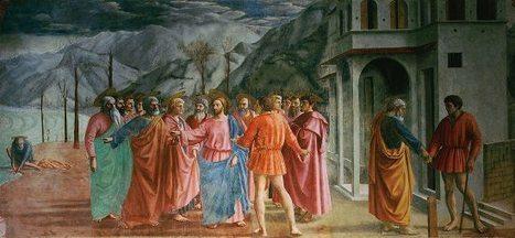 Masaccio - il Tributo:analisi e descrizione dell'affresco della Cappella Brancacci | Capire l'arte | Scoop.it