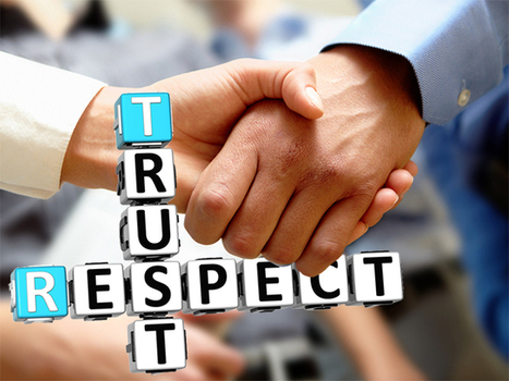 Building a High-Trust Culture, : Invest in Respect | Leadership, Trust and e-Learning | Scoop.it