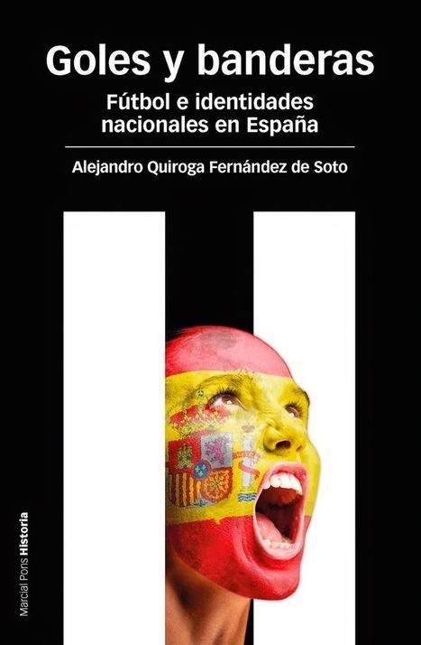 'Goles y banderas': Nacionalismo y fútbol antes del Mundial Brasil ... - Europa Press | Futbol | Scoop.it