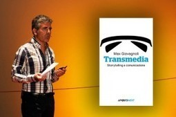 Max Giovagnoli: Transmedia Storytelling e Comunicazione, per Apogeo Feltrinelli | Storytelling Content Transmedia | Scoop.it