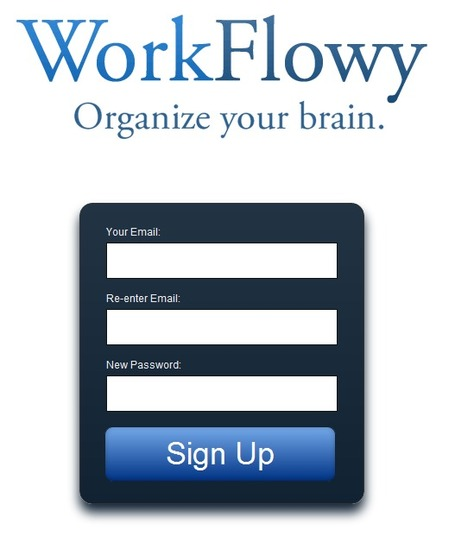 WorkFlowy.com - Organize your brain. | formation 2.0 | Scoop.it
