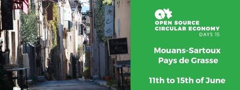 "Open Source Circular Economy Days Mouans-Sartoux | Resp. du Dept. ""Energie & Environnement"" | Scoop.it"