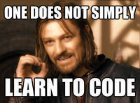 Here's why one does not simply 'learn to code' | Marketing in digital | Scoop.it
