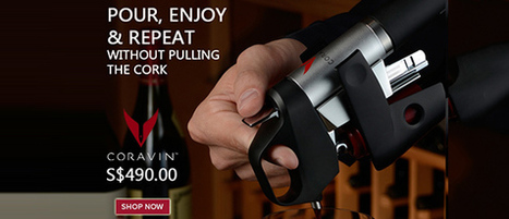 The Oaks Cellars is authorized reseller for Coravin in Singapore | The Oaks Cellars | Scoop.it
