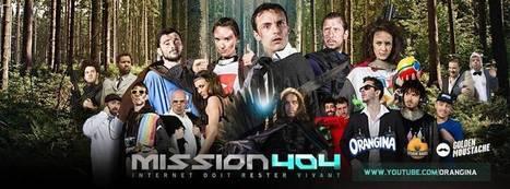 Mission 404 : Internet doit rester vivant + bonus | Orangina | Scoop.it