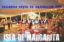 @eventosespecial [ve] - Exclusiva Fiesta En Playa. Graduacion 2013. Isla De Margarita | Organización de eventos | Scoop.it