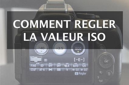 Qu'est-ce que le réglage ISO et comment choisir la bonne valeur ? | Photographie | Scoop.it