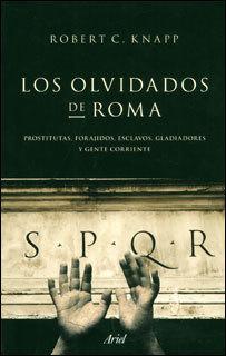 Los Olvidados de Roma | Sexualidad En La Epoca Romana | Scoop.it