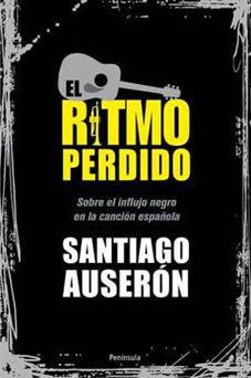 """Libros: """"El ritmo perdido"""", de Santiago Auserón - EFE EME   Lectura e biblioteca escolar   Scoop.it"""