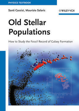 Wiley: Old Stellar Populations: How to Study the Fossil Record of Galaxy Formation - Santi Cassisi, Maurizio Salaris | Suggestions-test | Scoop.it