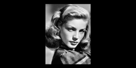 Lauren Bacall est morte - Huffington Post | Actu Cinéma | Scoop.it