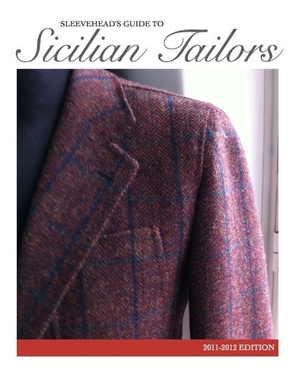 Sleevehead's Guide to Sicilian Tailors | Tailored and Styled | Scoop.it