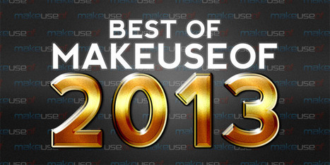 The Best MakeUseOf Articles From 2013 | Business and Marketing | Scoop.it