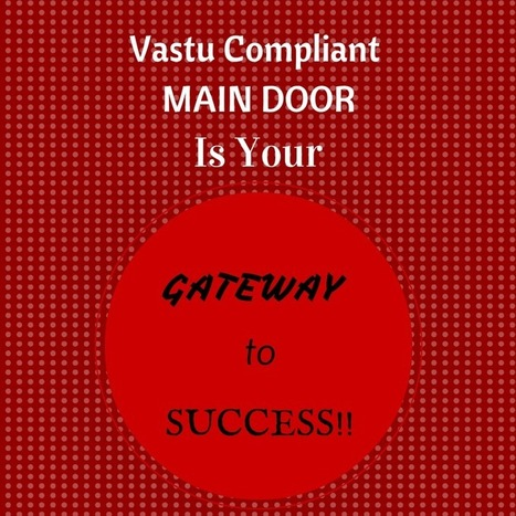 Auspicious Vastu Tips for Entrance/Main Door [DO's & DON'Ts] | Vastu Shastra | Scoop.it