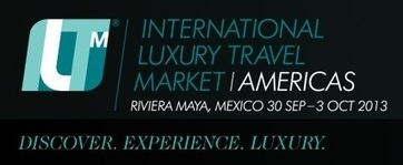ILTM Americas 2013 Builds Luxury Travel Relationship and Business | pariniti choudhury | Scoop.it