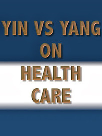 Yin vs Yang on Health Care: Conservatives make a few points | Public Policy Suggestions | Scoop.it