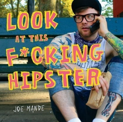Hipster: The Dead End of Western Civilization | Got style? | Scoop.it