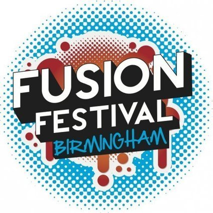 Fusion Festival | Birmingham Life | Scoop.it