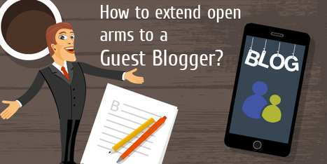 How to write the correct email to invite a guest writer? | SEO, SMO and Social Media Tips | Scoop.it