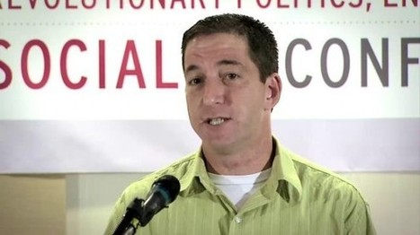 Glenn Greenwald Regularly Attends Marxist-Leninist Conferences | UnSpy - For Liberty! | Scoop.it