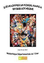 Développer un fonds de manga en bibliothèque | Le manga et les animations autour du manga en bibliothèque | Scoop.it