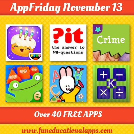 Top APPFRIDAY Today November 13 with 39 FREE Kids apps for Education - Fun Educational Apps for Kids | Best Apps for Kids | Scoop.it