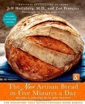 The New Artisan Bread in Five Minutes a Day | Baking Bites | Guide Bites | Scoop.it