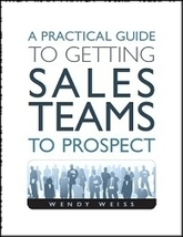 A Practical Guide to Getting Sales Teams to Prospect | In the world of Sales | Scoop.it