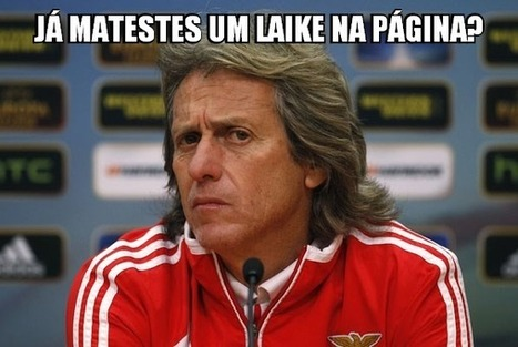 Os Memes do Jorge Jesus | Social Media and it's importance on Football | Scoop.it
