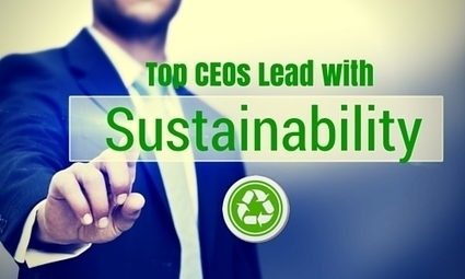 Top CEOs Lead with Sustainability - Modern Office Furniture Toronto Envirotech Office Systems | Sustainability Best Practices | Scoop.it