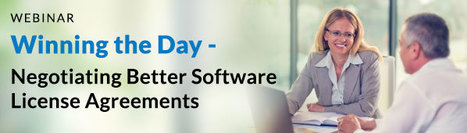 Winning the Day - Negotiating Better Software License Agreements - Webinar | Software License Optimization and Software Asset Management | Scoop.it