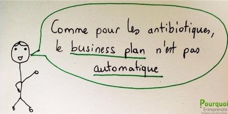 Le business plan n'est pas adapté à toutes les situations - Pourquoi Entreprendre | Pourquoi entreprendre | Scoop.it