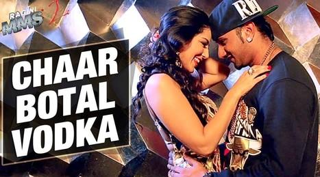 Yo Yo Honey Singh Ragini MMS 2 Chaar Botal Vodka Song Lyrics | entireinfo | lyrics songs | Scoop.it